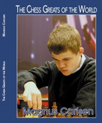 The Chess Greats Of The World  MAGNUS  CARLSEN