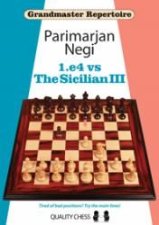 Grandmaster Repertoire - 1.e4 vs The Sicilian III. by Parimarjan Negi