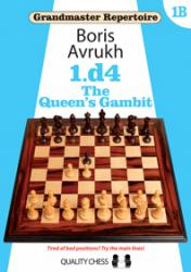 Grandmaster Repertoire 1B - The Queen's Gambit by Boris Avrukh