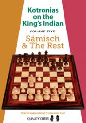 Kotronias on the King's Indian Saemisch and The Rest by Vassilios Kotronias