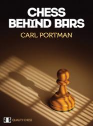 Chess Behind Bars (hardcover) by Carl Portman