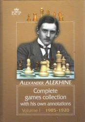 Complete Games Collection with his own annotations 1905 - 1920 Volume 1