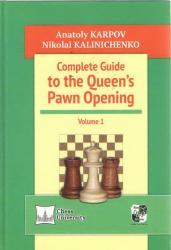 Complete to the Queen´s Pawn Opening Volume 1